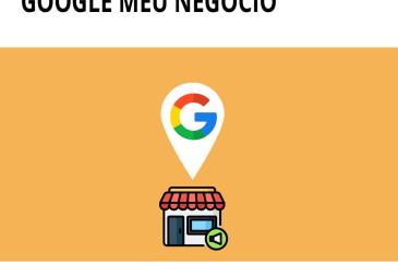 A importância do Google meu Negócio